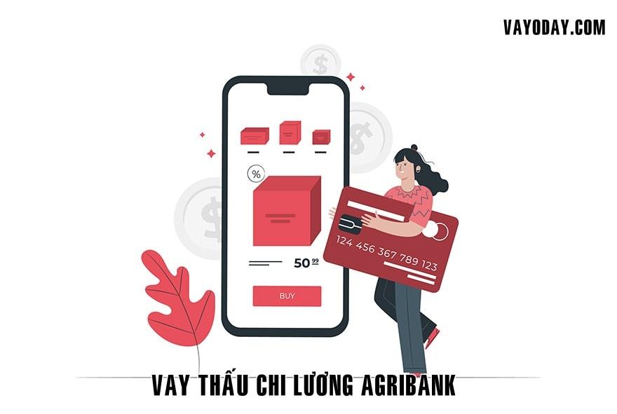 Vay thau chi luong agribank