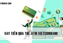 vay tien qua the atm vietcombank