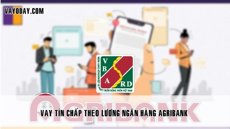 vay tin chao theo luong agribank